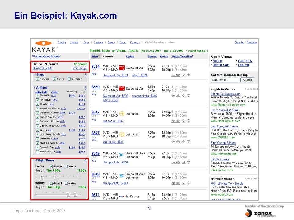 © eprofessional GmbH 2007 27 Ein Beispiel: Kayak.com