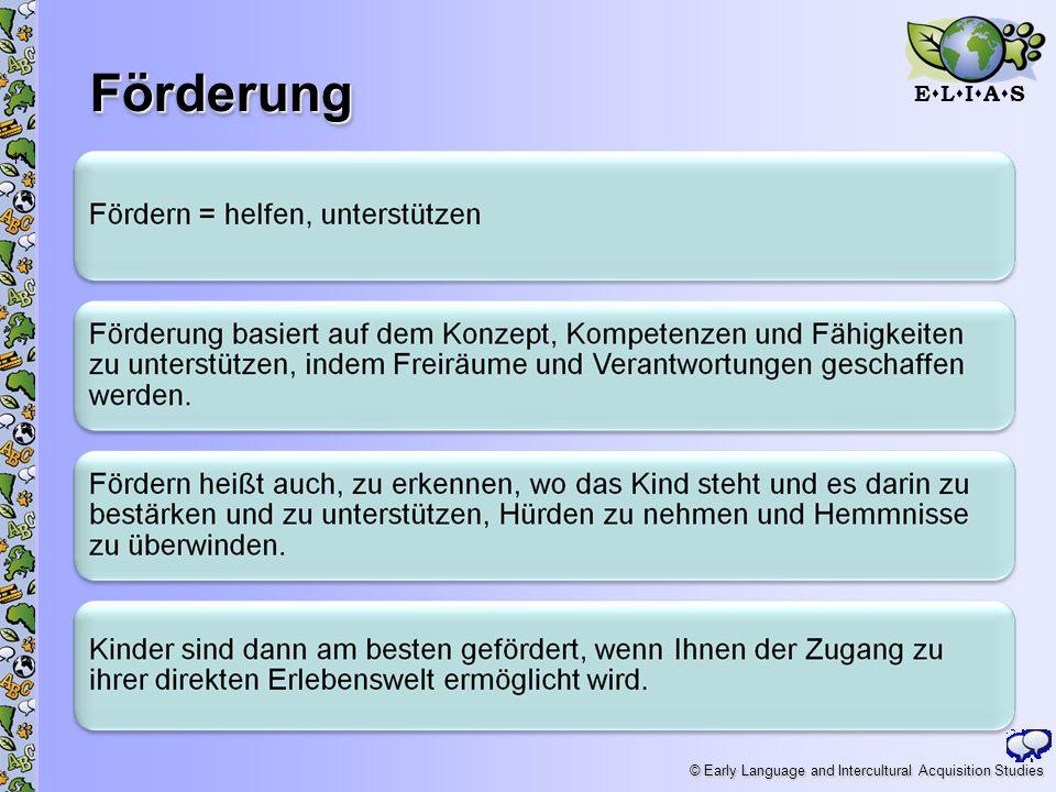 E L I A S © Early Language and Intercultural Acquisition Studies Förderung 14