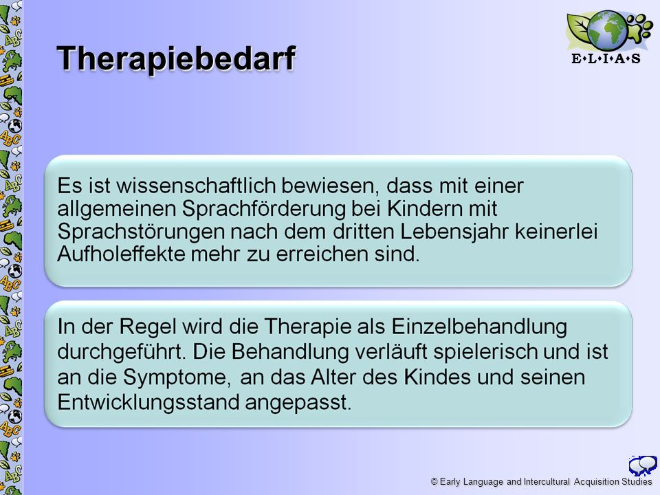 E L I A S © Early Language and Intercultural Acquisition Studies Therapiebedarf 27