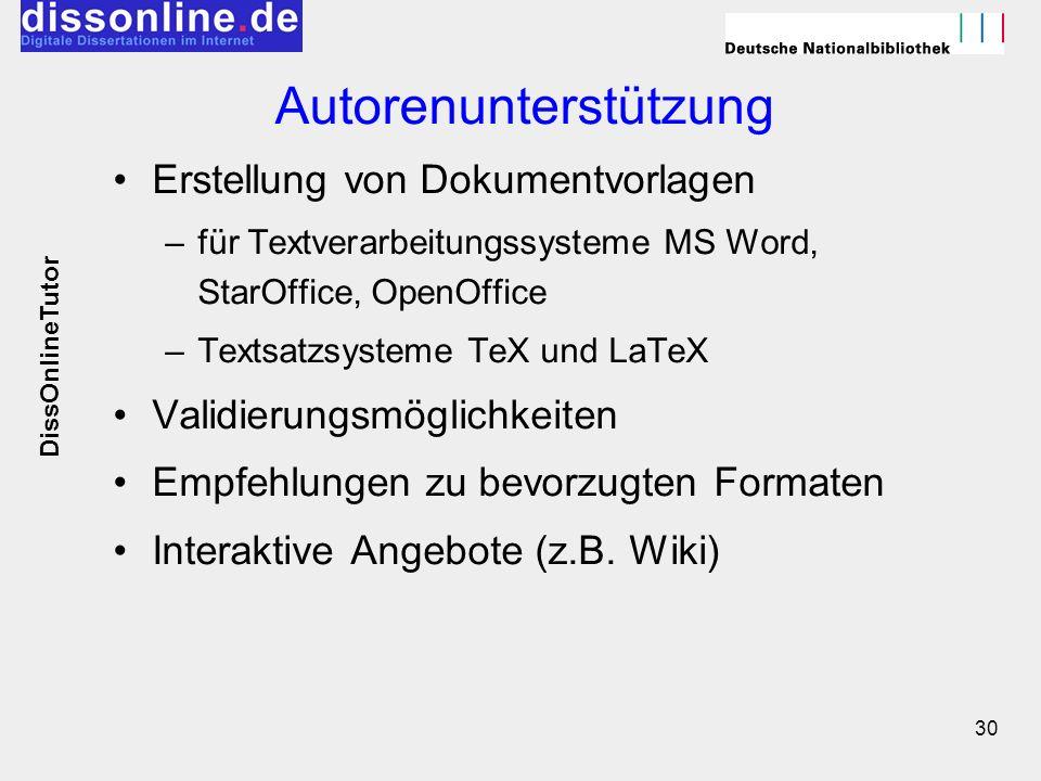 30 Autorenunterstützung Erstellung von Dokumentvorlagen –für Textverarbeitungssysteme MS Word, StarOffice, OpenOffice –Textsatzsysteme TeX und LaTeX V