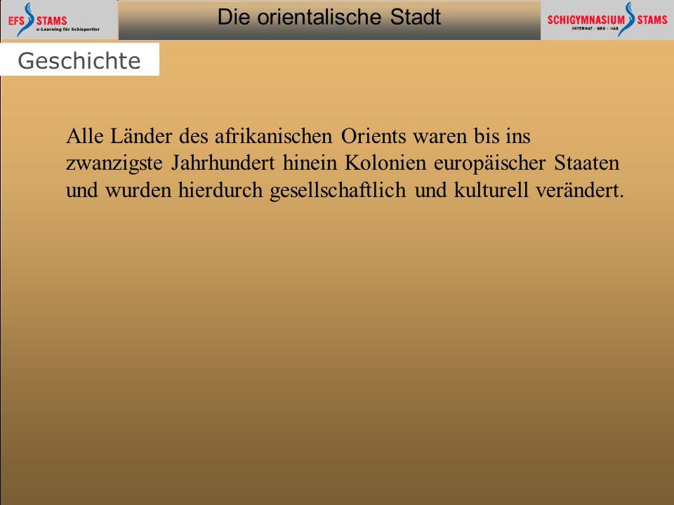 Die orientalische Stadt he (c) Orientalische Streifzüge 35 Inhaltsseite: Interaktion (Individ.) Aufgabenbeschreibung (max.