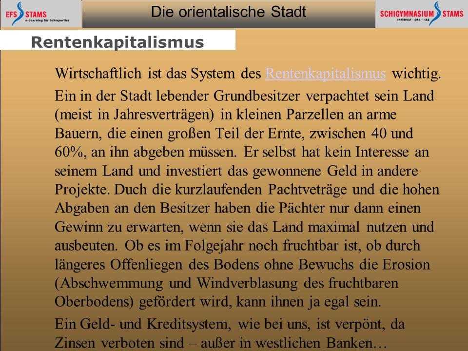 Die orientalische Stadt he (c) Orientalische Streifzüge 29 Seitentitel Seite #/# Inhaltsseite: Text+Grafik (Typ 1b) Text Fließtext (max.