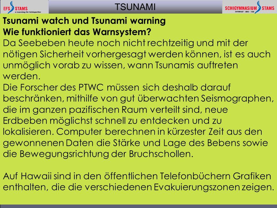 TSUNAMI aktuell 200522 Tsunami watch und Tsunami warning Wie funktioniert das Warnsystem? Da Seebeben heute noch nicht rechtzeitig und mit der nötigen