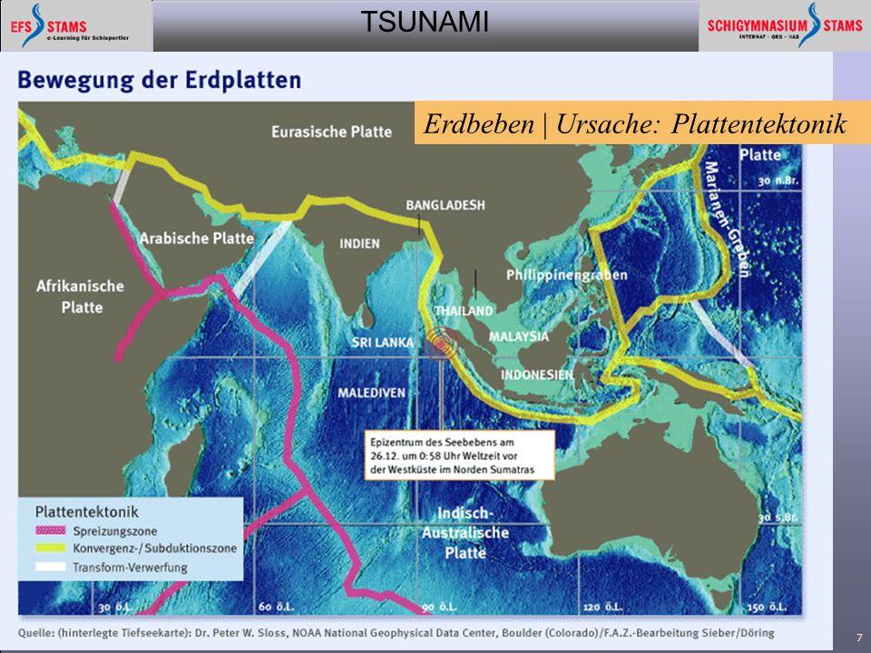 TSUNAMI aktuell 20057 Erdbeben | Ursache: Plattentektonik