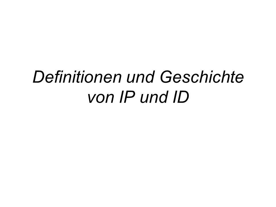 Definitionen und Geschichte von IP und ID