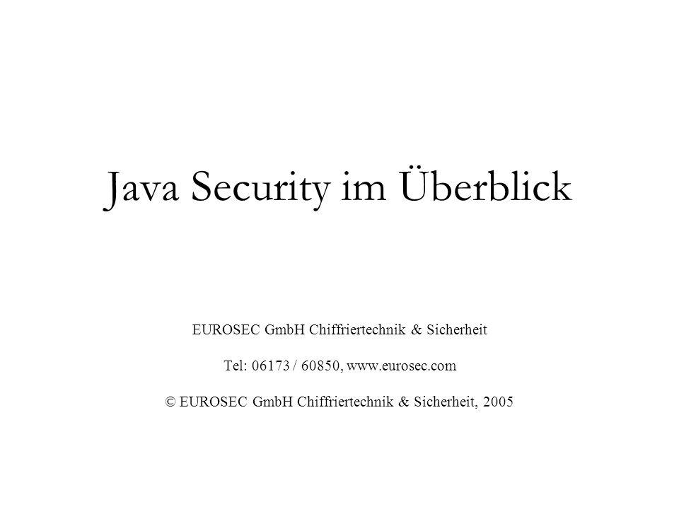 (c) 2005, EUROSEC GmbH Chiffriertechnik & Sicherheit, Kronberg 2 Überblick Teil 1: Java Programmiertechniken zur Erhöhung der Sicherheit Teil 2: Schutz von Java-Source-Code vor Reverse Engineering