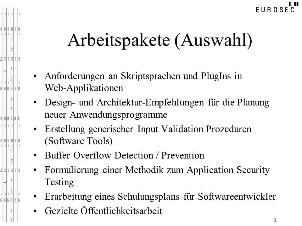 6 Arbeitspakete (Auswahl) Anforderungen an Skriptsprachen und PlugIns in Web-Applikationen Design- und Architektur-Empfehlungen für die Planung neuer