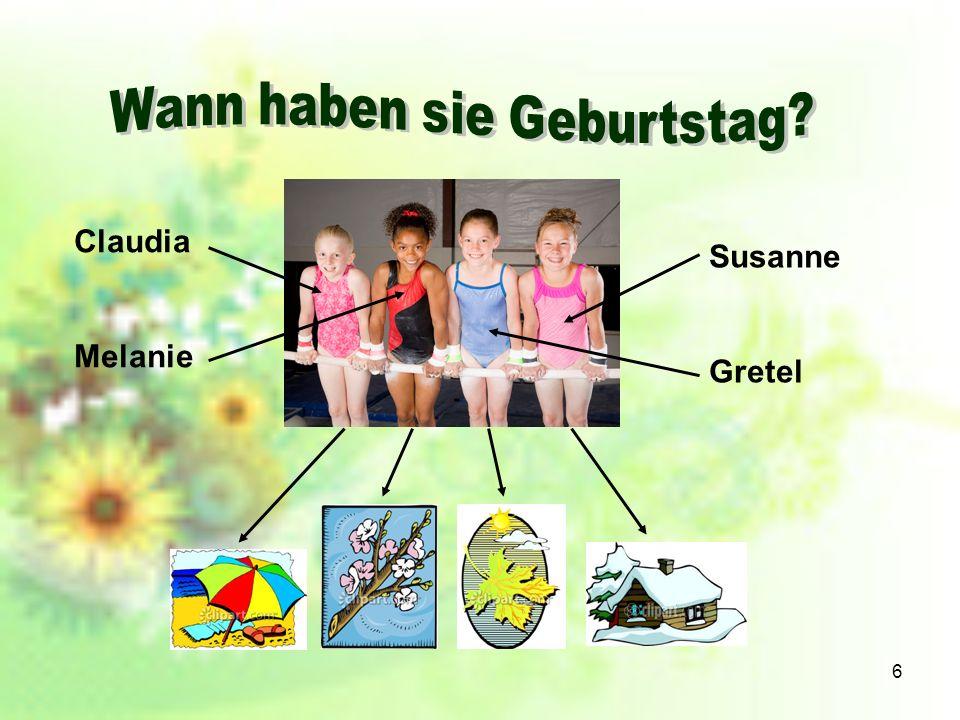 6 Claudia Melanie Susanne Gretel