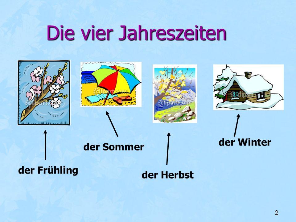 2 Die vier Jahreszeiten der Frühling der Sommer der Herbst der Winter