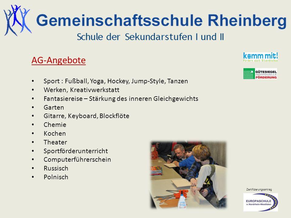 Zertifizierungsantrag AG-Angebote Sport : Fußball, Yoga, Hockey, Jump-Style, Tanzen Werken, Kreativwerkstatt Fantasiereise – Stärkung des inneren Glei