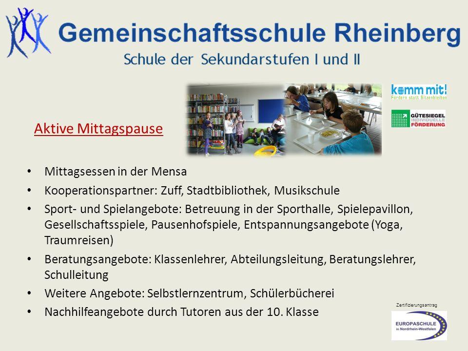 Zertifizierungsantrag Mittagsessen in der Mensa Kooperationspartner: Zuff, Stadtbibliothek, Musikschule Sport- und Spielangebote: Betreuung in der Spo