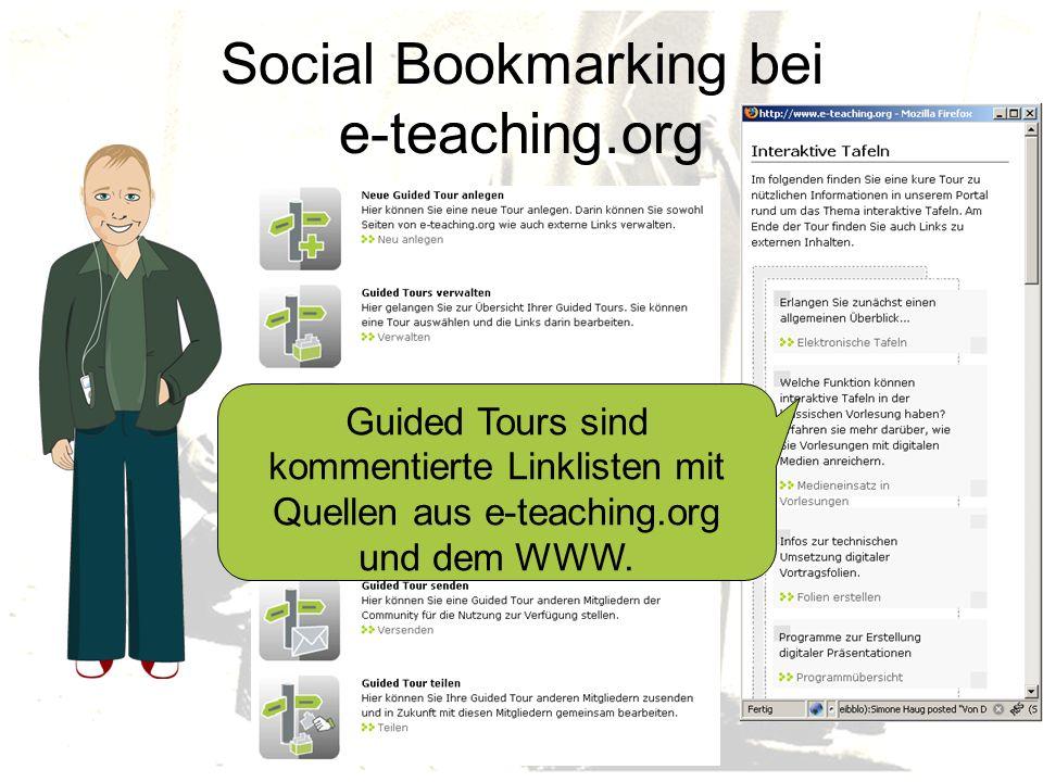 Guided Tours sind kommentierte Linklisten mit Quellen aus e-teaching.org und dem WWW.