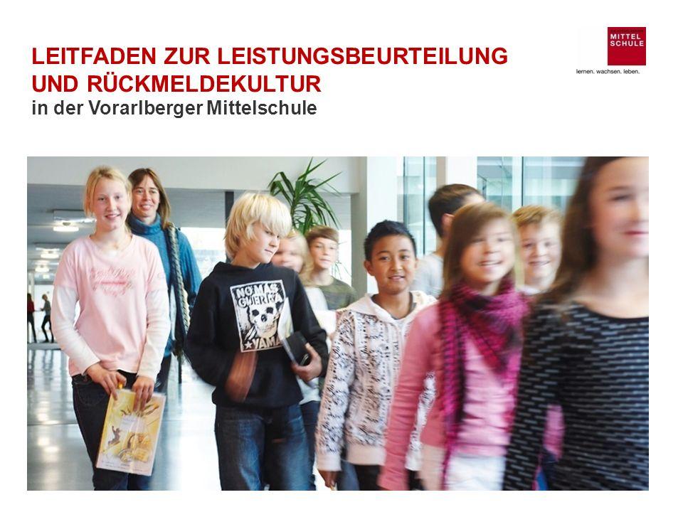 LEITFADEN ZUR LEISTUNGSBEURTEILUNG UND RÜCKMELDEKULTUR in der Vorarlberger Mittelschule