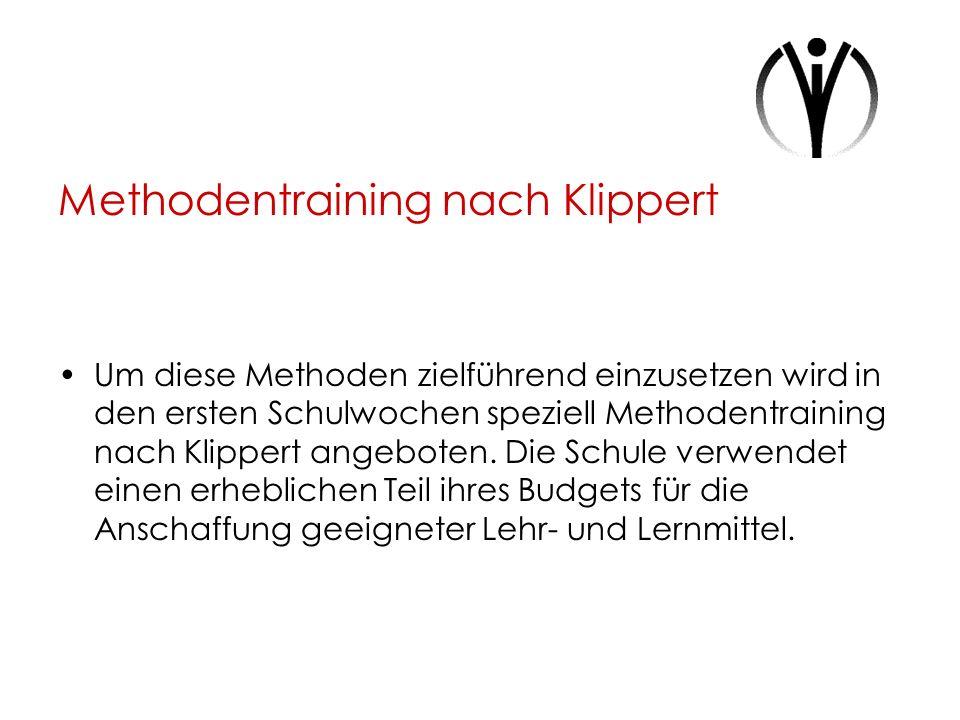 Methodentraining nach Klippert Um diese Methoden zielführend einzusetzen wird in den ersten Schulwochen speziell Methodentraining nach Klippert angebo