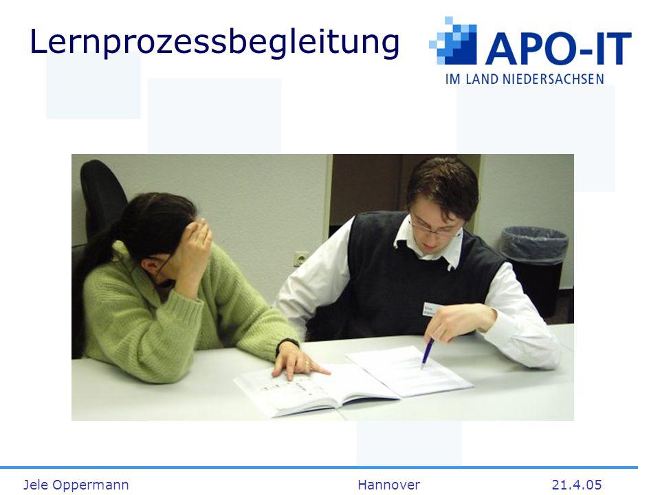 Jele Oppermann Hannover21.4.05 Lernprozessbegleitung