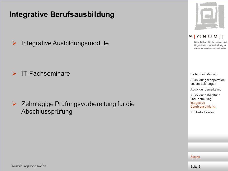 Ausbildungskooperation Seite 7 Niederlassung Berlin Sickingerstraße 71, 10553 Berlin Telefon:030/34692-459Ansprechpartner:Celina Hohm Fax:030/34692-273E-Mail: CHohm@signumit.de Niederlassung Essen Econova-Allee 5, 45356 Essen Telefon:0201/86100-14Ansprechpartner:Michael Reese Fax:0201/86100-55E-Mail: MReese@signumit.de Niederlassung Frankfurt Colmarer Str.