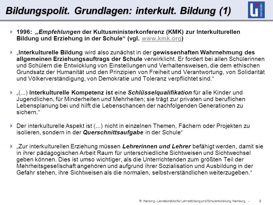 5 R. Hartung - Landesinstitut für Lehrerbildung und Schulentwicklung, Hamburg - Bildungspolit.