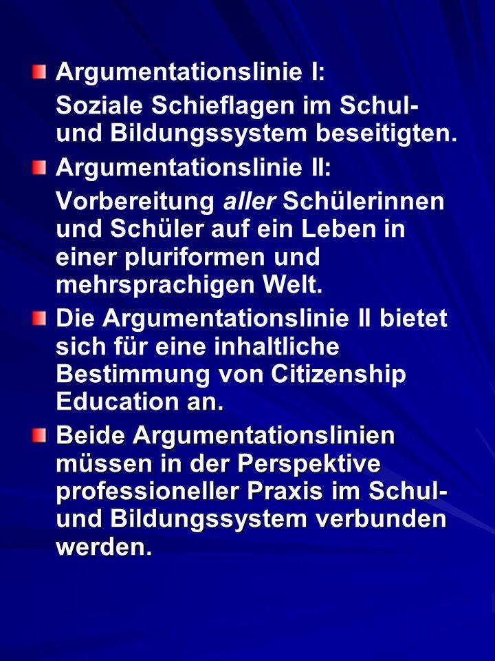 Argumentationslinie I: Soziale Schieflagen im Schul- und Bildungssystem beseitigten. Argumentationslinie II: Vorbereitung aller Schülerinnen und Schül