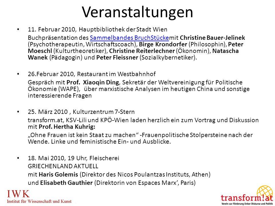 11. Februar 2010, Hauptbibliothek der Stadt Wien Buchpräsentation des Sammelbandes BruchStückemit Christine Bauer-Jelinek (Psychotherapeutin, Wirtscha