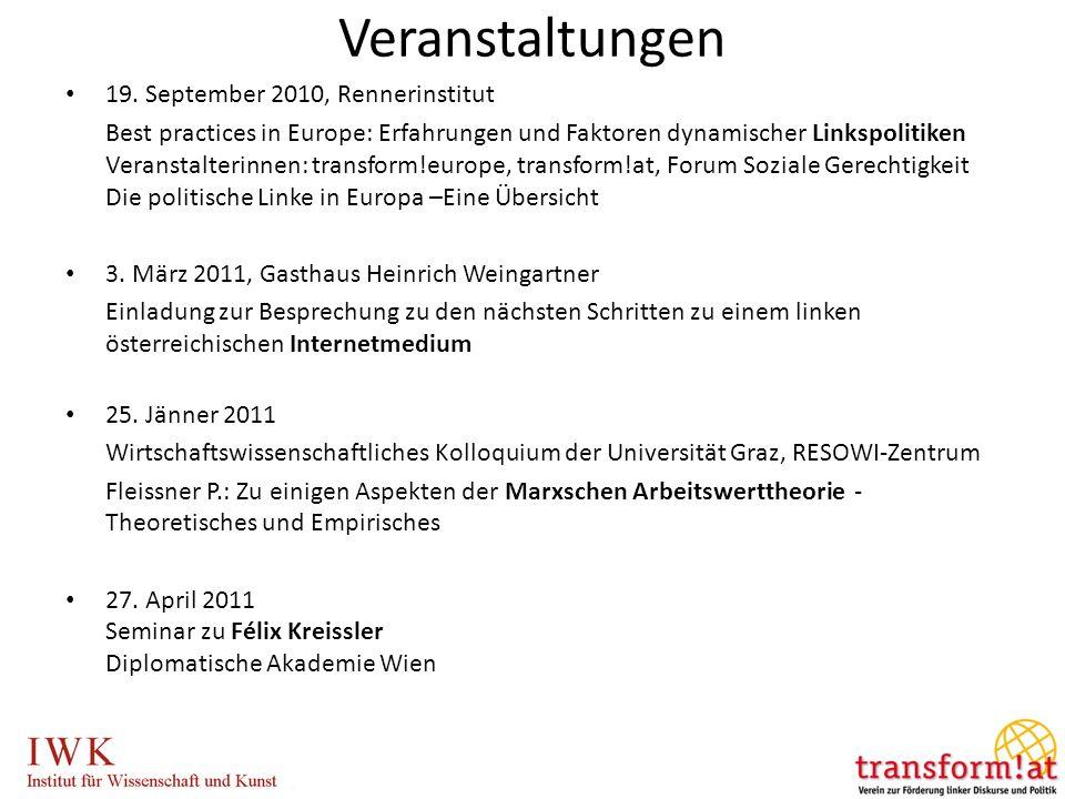 19. September 2010, Rennerinstitut Best practices in Europe: Erfahrungen und Faktoren dynamischer Linkspolitiken Veranstalterinnen: transform!europe,