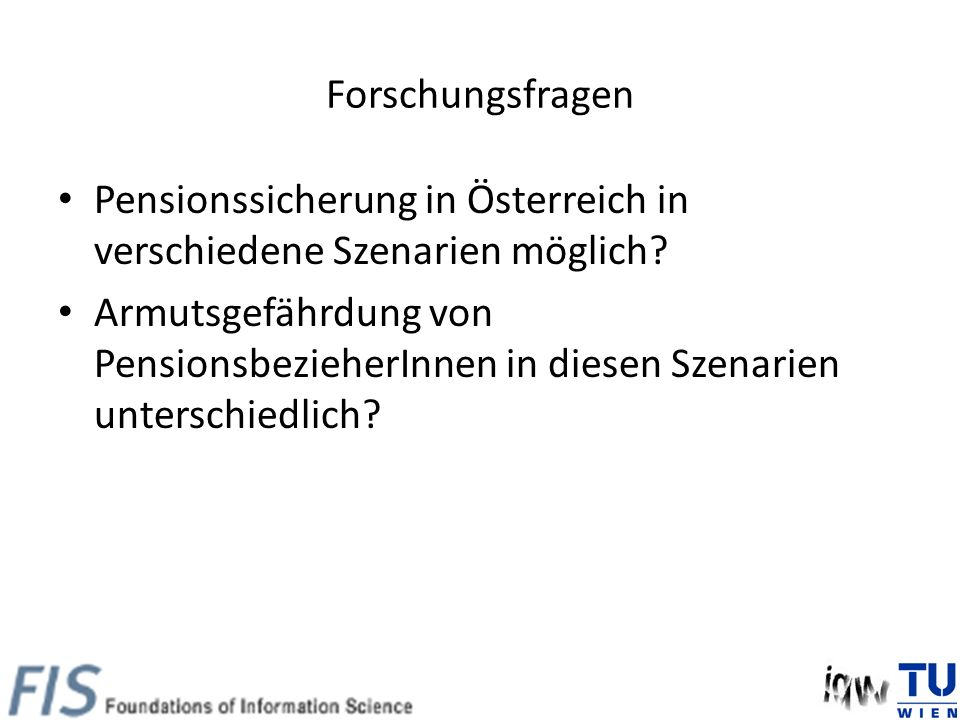 Forschungsfragen Pensionssicherung in Österreich in verschiedene Szenarien möglich.