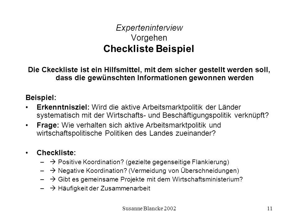 Susanne Blancke 200211 Experteninterview Vorgehen Checkliste Beispiel Die Ckeckliste ist ein Hilfsmittel, mit dem sicher gestellt werden soll, dass di