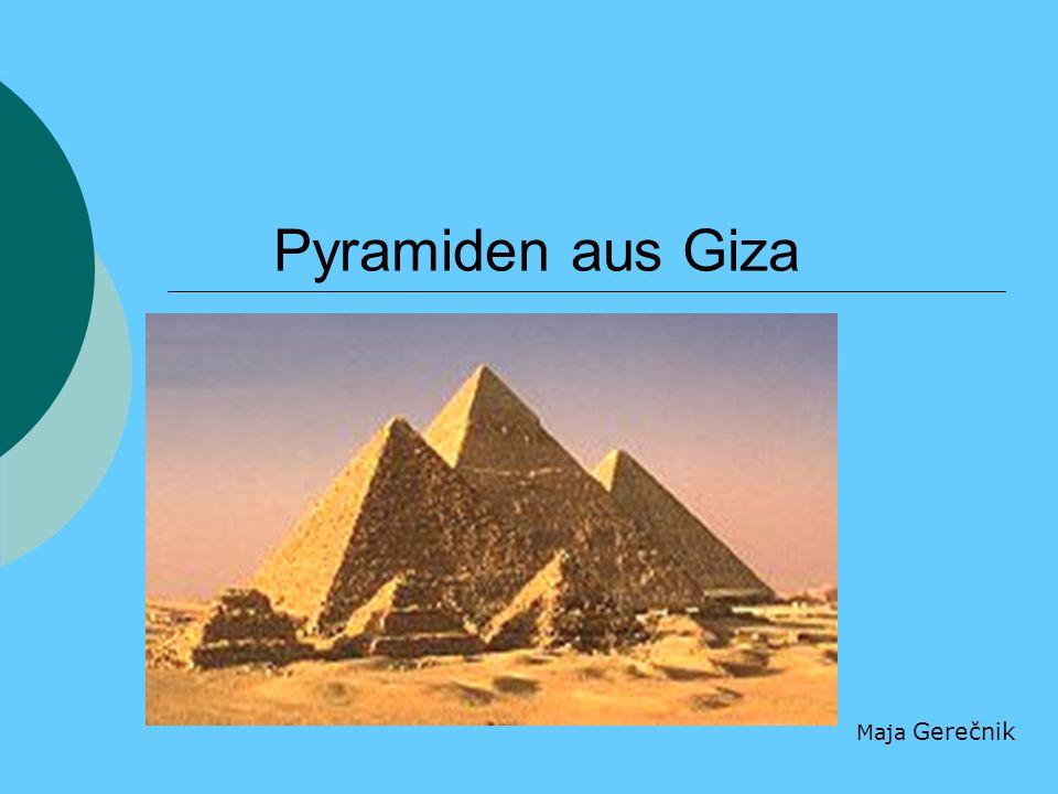 Pyramiden aus Giza Maja Gerečnik