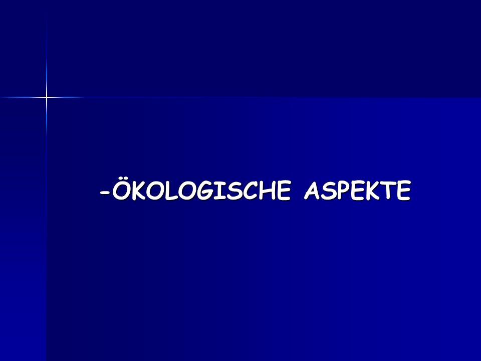 -ÖKOLOGISCHE ASPEKTE