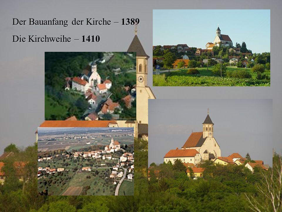 Der Bauanfang der Kirche – 1389 Die Kirchweihe – 1410