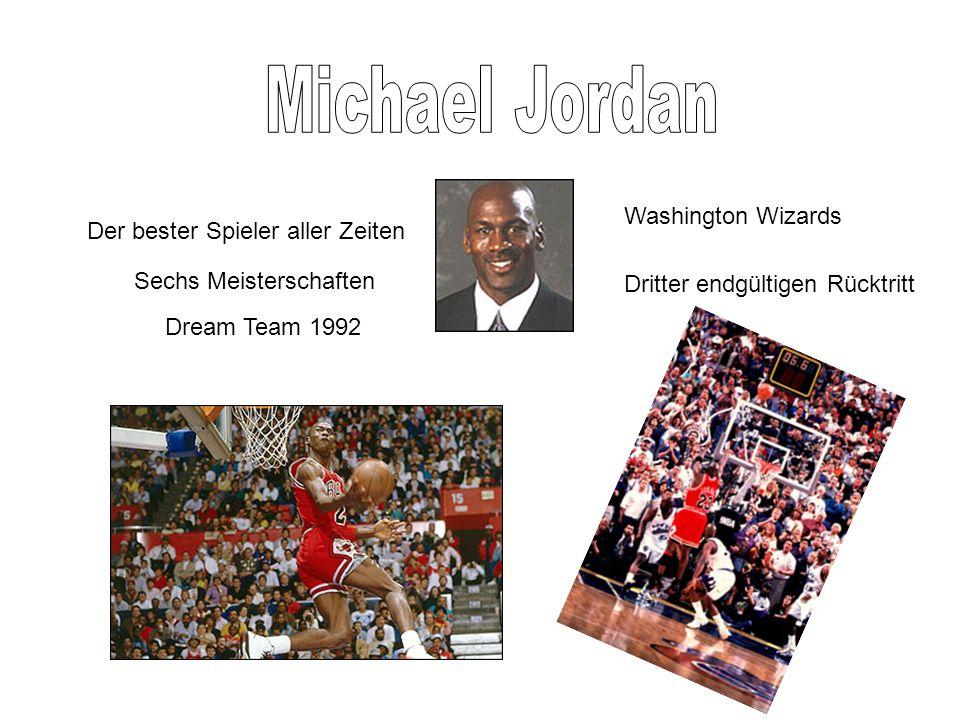 Sechs Meisterschaften Dream Team 1992 Der bester Spieler aller Zeiten Washington Wizards Dritter endgültigen Rücktritt