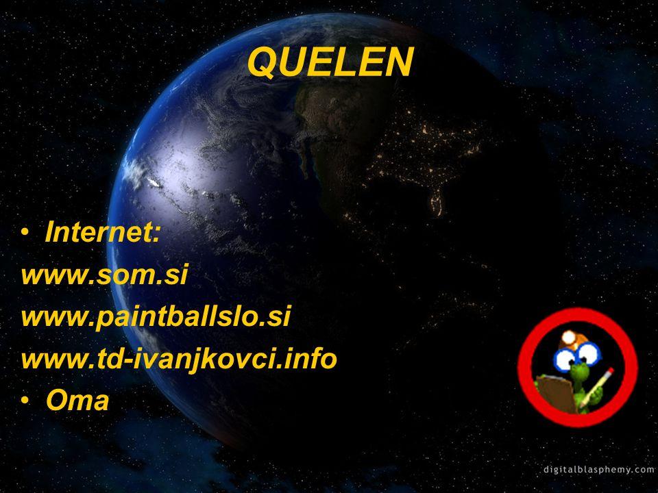QUELEN Internet: www.som.si www.paintballslo.si www.td-ivanjkovci.info Oma