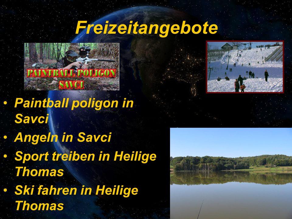 Freizeitangebote Paintball poligon in Savci Angeln in Savci Sport treiben in Heilige Thomas Ski fahren in Heilige Thomas