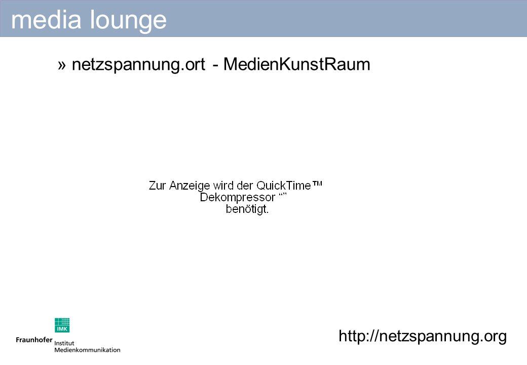 http://netzspannung.org » netzspannung.ort - MedienKunstRaum media lounge