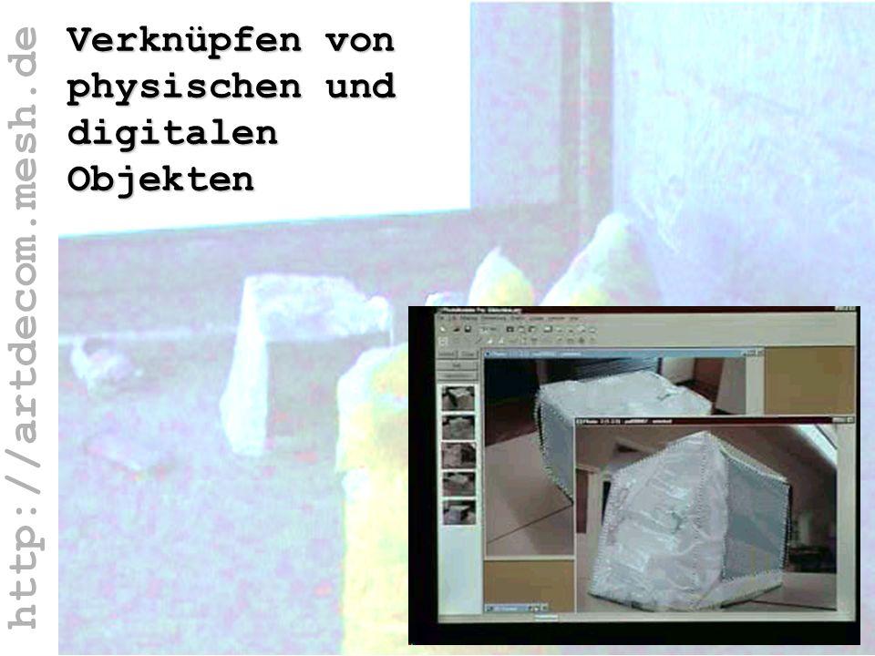 http://artdecom.mesh.de Physische + digitale Obj / PhotoModeler Verknüpfen von physischen und digitalen Objekten