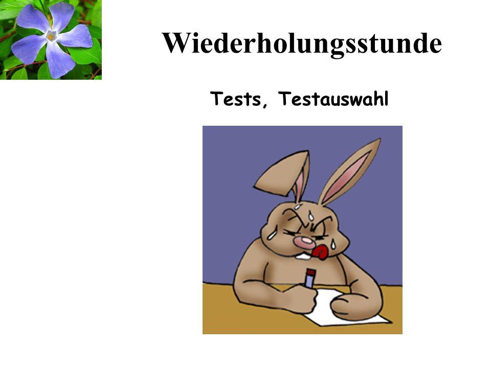 1 Wiederholungsstunde Tests, Testauswahl