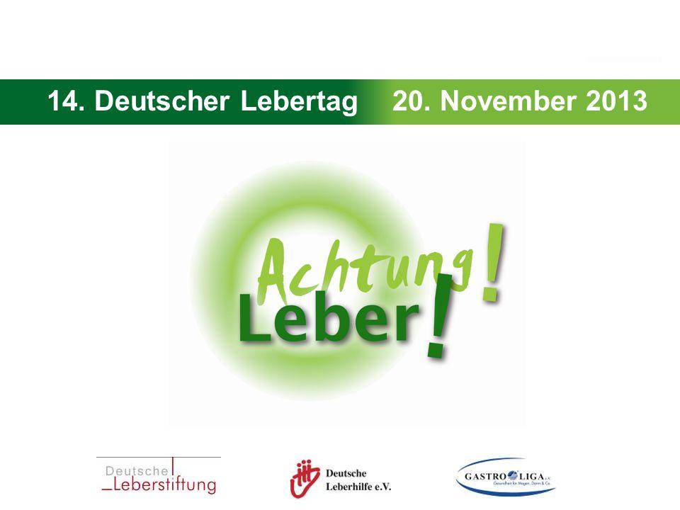 14.Deutscher Lebertag - 20. November 2013 Wert Wertvoll: die Leber übernimmt viele Aufgaben.