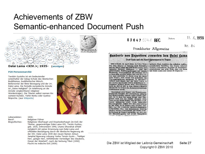 Die ZBW ist Mitglied der Leibniz-Gemeinschaft Copyright © ZBW 2010 Seite 27 Achievements of ZBW Semantic-enhanced Document Push
