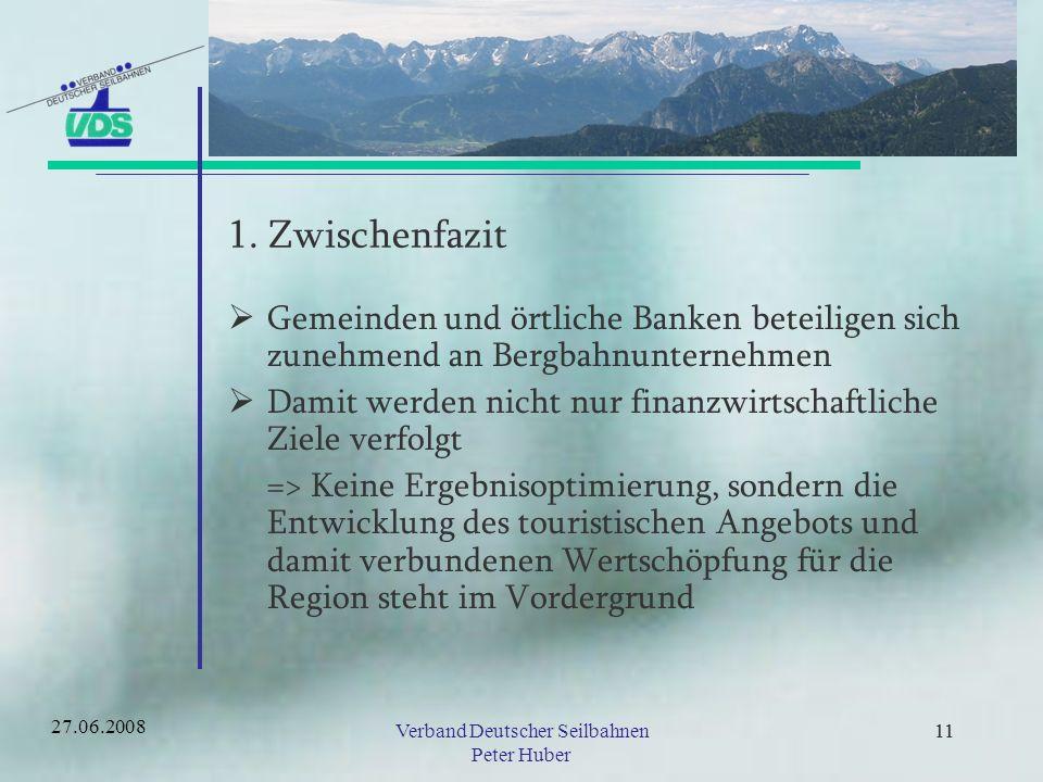 10 Vorstellung Bayerische Zugspitzbahn (5) Planung –Alpine Ski-Weltmeisterschaft 2011 –Beschneiung Zugspitze –Neubau Sesselbahn auf der Zugspitze 27.06.2008Verband Deutscher Seilbahnen Peter Huber