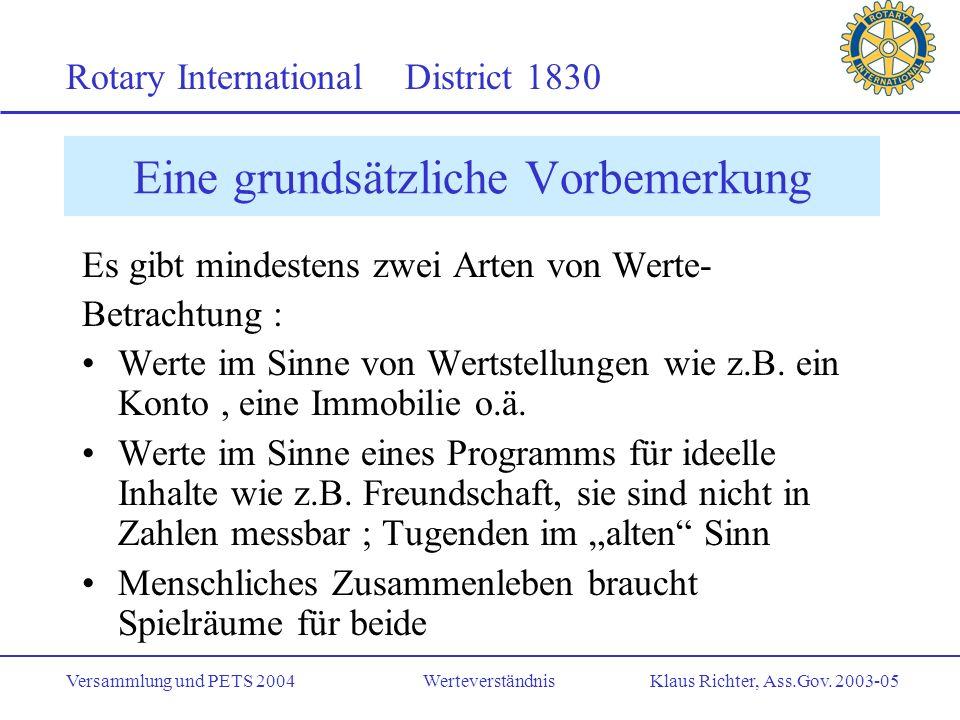Rotary International District 1830 Versammlung und PETS 2004 Werteverständnis Klaus Richter, Ass.Gov.