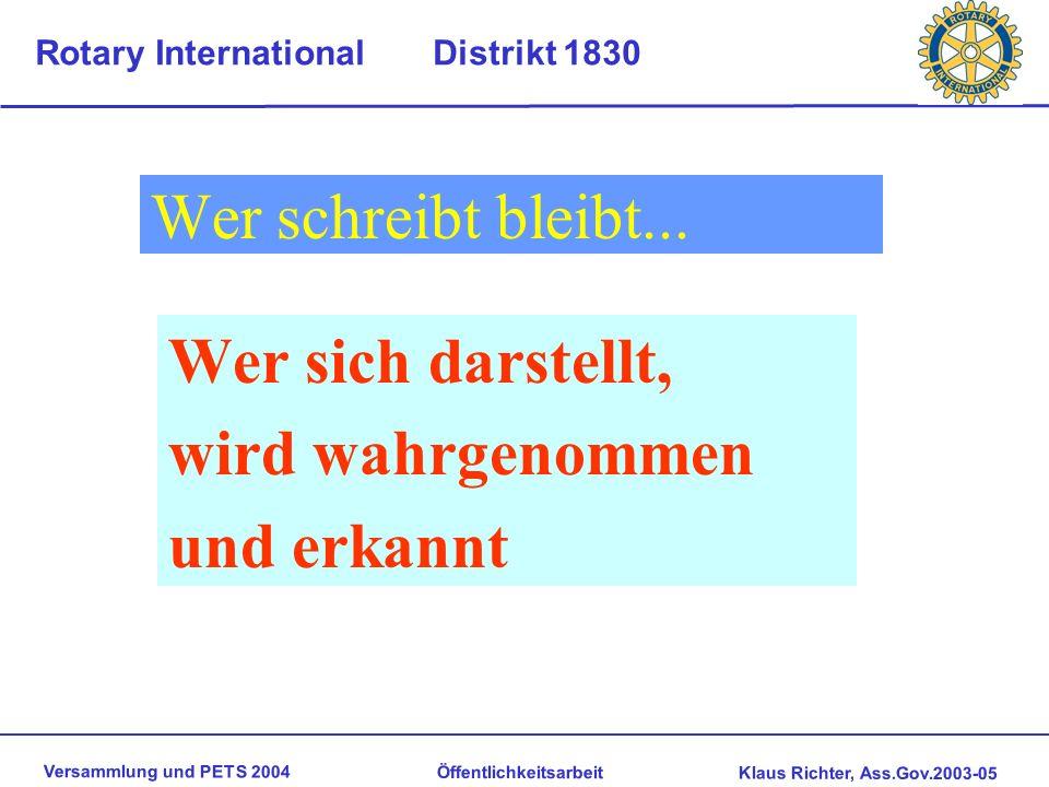 Versammlung und PETS 2004 Öffentlichkeitsarbeit Klaus Richter, Ass.Gov.2003-05 Rotary International Distrikt 1830 Öffentlichkeitsarbeit / Imagepflege