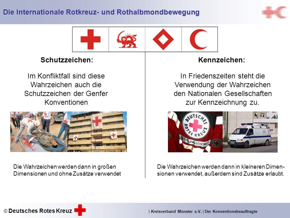Schutzzeichen: Im Konfliktfall sind diese Wahrzeichen auch die Schutzzeichen der Genfer Konventionen Kennzeichen: In Friedenszeiten steht die Verwendung der Wahrzeichen den Nationalen Gesellschaften zur Kennzeichnung zu.