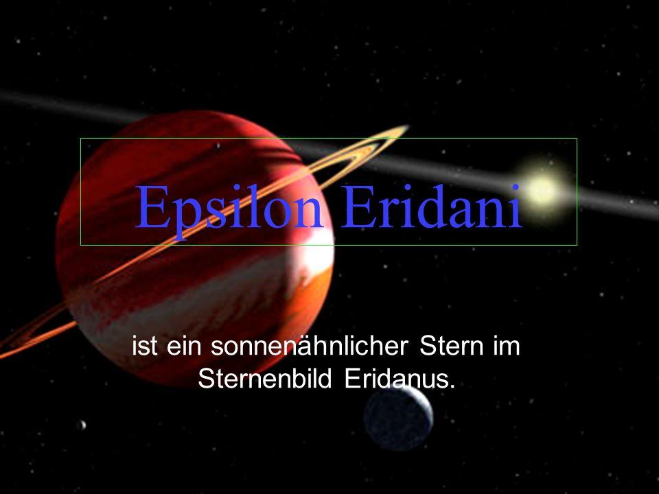 Epsilon Eridani ist ein sonnenähnlicher Stern im Sternenbild Eridanus.