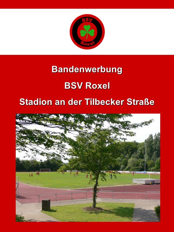 Vermietet wird eine 3.050 mm breite und 750 mm hohe Teilfläche der Zaunwerbung an der Bezirkssportanlage Münster-Roxel, Tilbecker Straße.