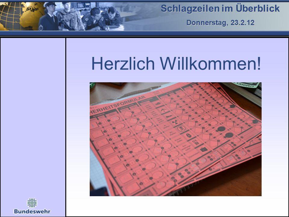 JPG Herzlich Willkommen! Schlagzeilen im Überblick Donnerstag, 23.2.12