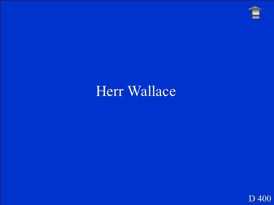 Herr Wallace D 400