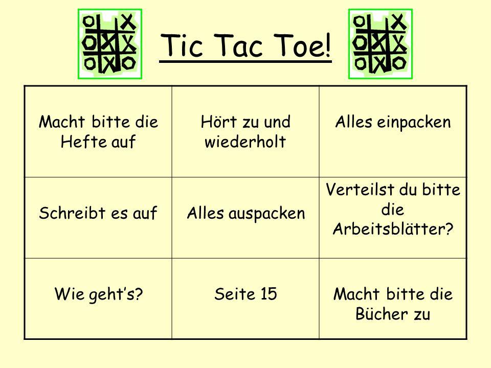 Tic Tac Toe.