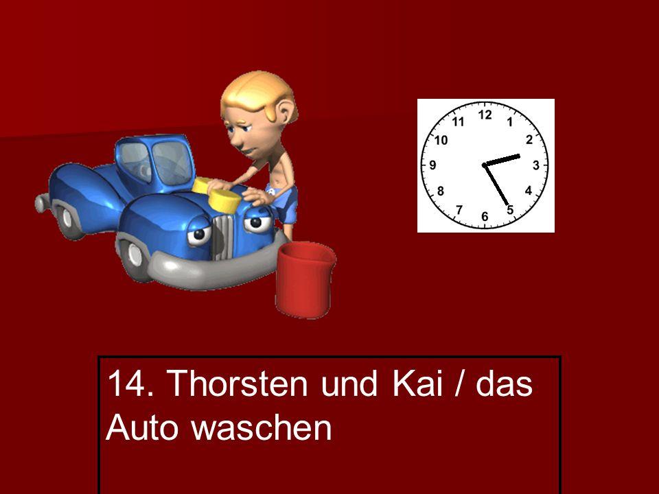 14. Thorsten und Kai / das Auto waschen