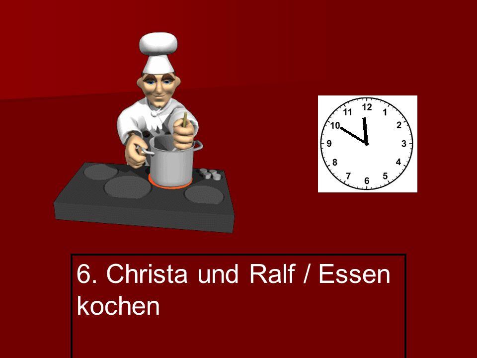 6. Christa und Ralf / Essen kochen