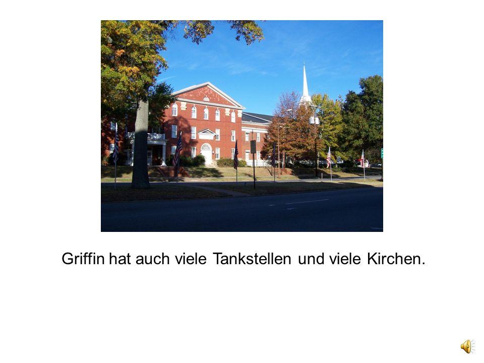 Griffin hat auch viele Tankstellen und viele Kirchen.