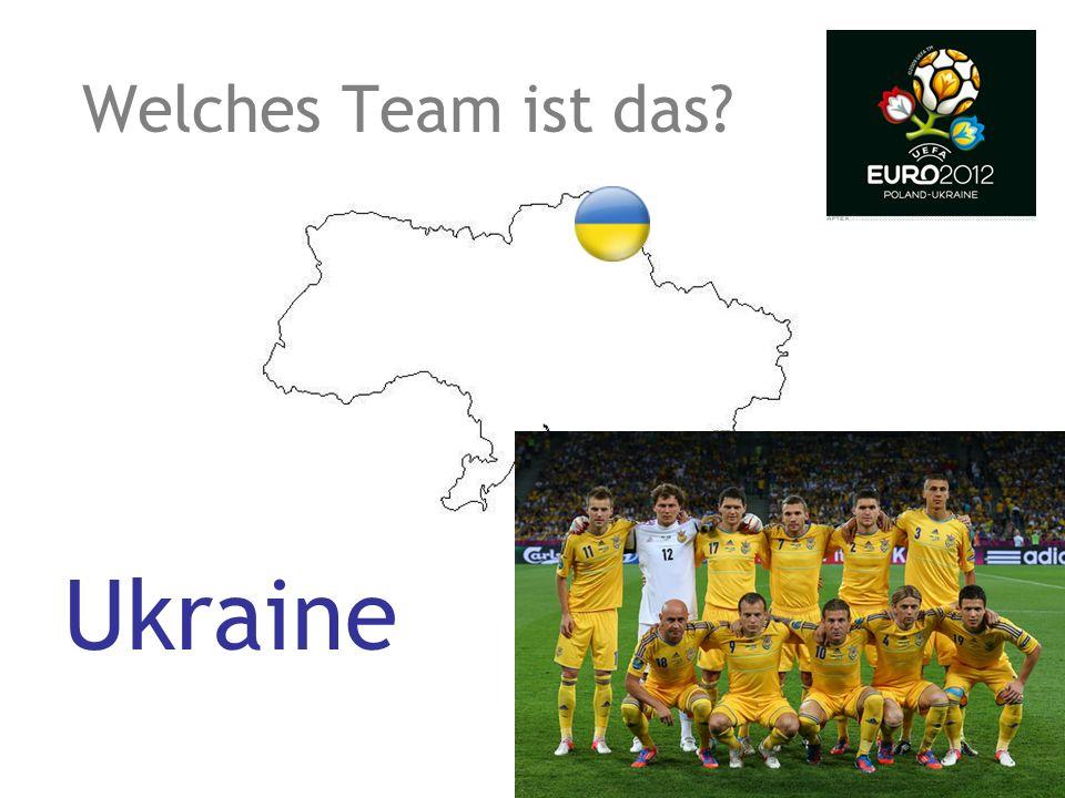 Welches Team ist das? Ukraine